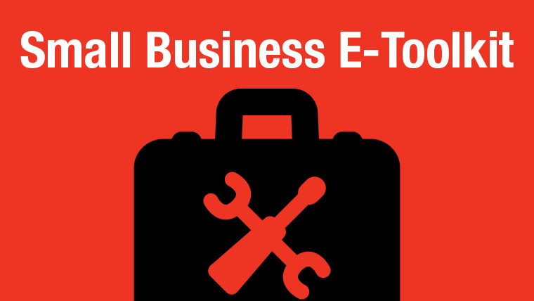 Click here for the Small Business E-Toolkit