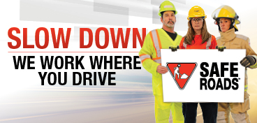 Slow Down: We Work Where You Drive